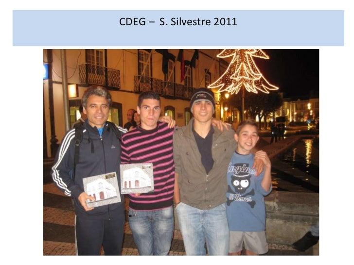 CDEG – S. Silvestre 2011