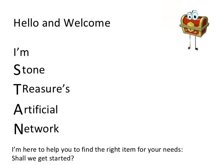 Hello and Welcome I'm  S T A N I'm here to help you to find the right item for your needs: Shall we get started? tone Reas...