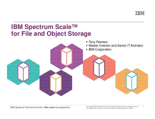 1 IBM Systems Technical Events | ibm.com/training/events © Copyright IBM Corporation 2017. Technical University/Symposia m...