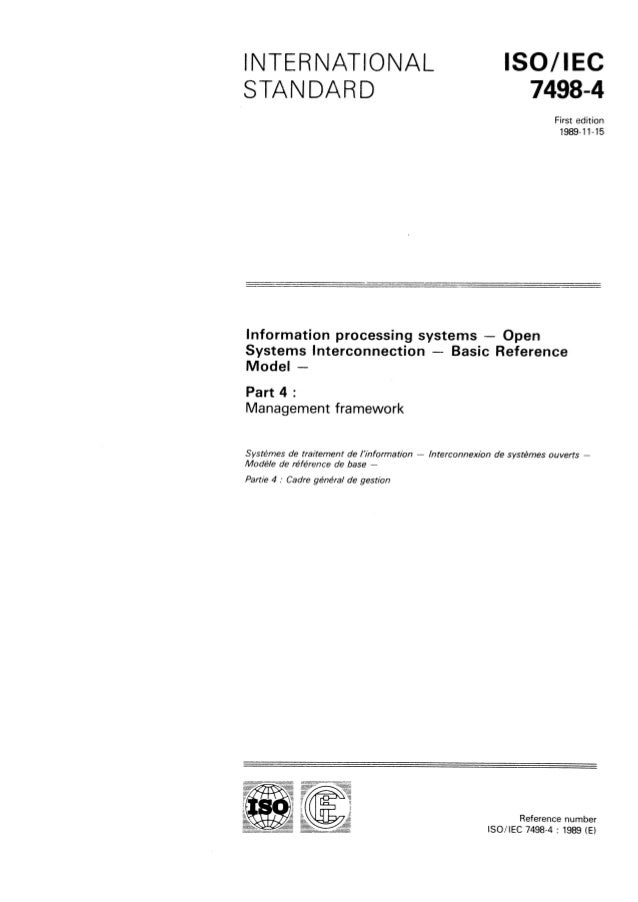 INTERNATIONAL ISO/ IEC STANDARD 7498-4  First edition 1989-11-15  Information processing systems - Open  Systems lnterconn...