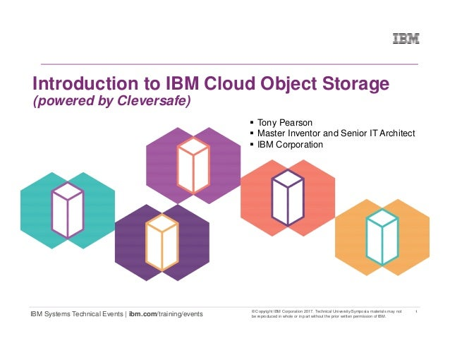 1 IBM Systems Technical Events | ibm.com/training/events © Copyright IBM Corporation 2017. Technical University/Symposia m...