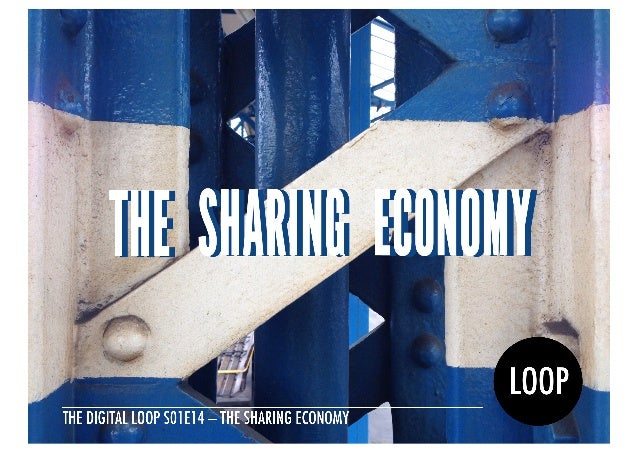 S01E14 The Sharing Economy Quotebook — The Digital Loop