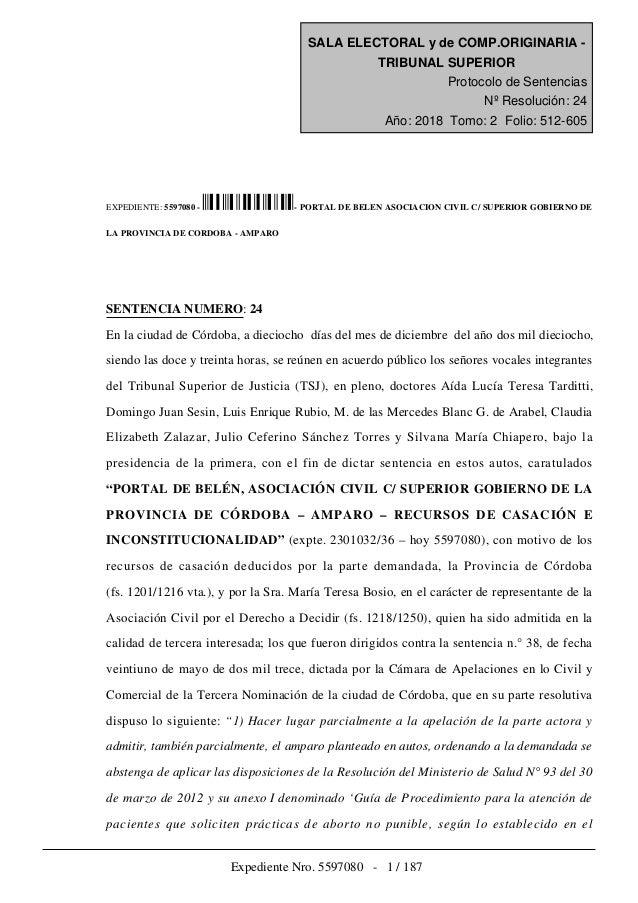 EXPEDIENTE: 5597080 - - PORTAL DE BELEN ASOCIACION CIVIL C/ SUPERIOR GOBIERNO DE LA PROVINCIA DE CORDOBA - AMPARO SENTENCI...