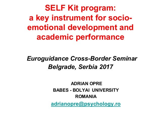 SELF Kit program: a key instrument for socio- emotional development and academic performance Euroguidance Cross-Border Sem...