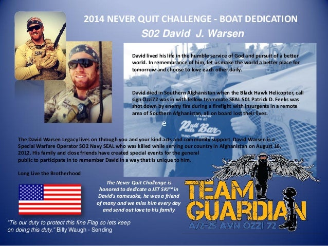 "2014 NEVER QUIT CHALLENGE - BOAT DEDICATION S02 David J. Warsen ""Tis our duty to protect this fine Flag so lets keep on do..."