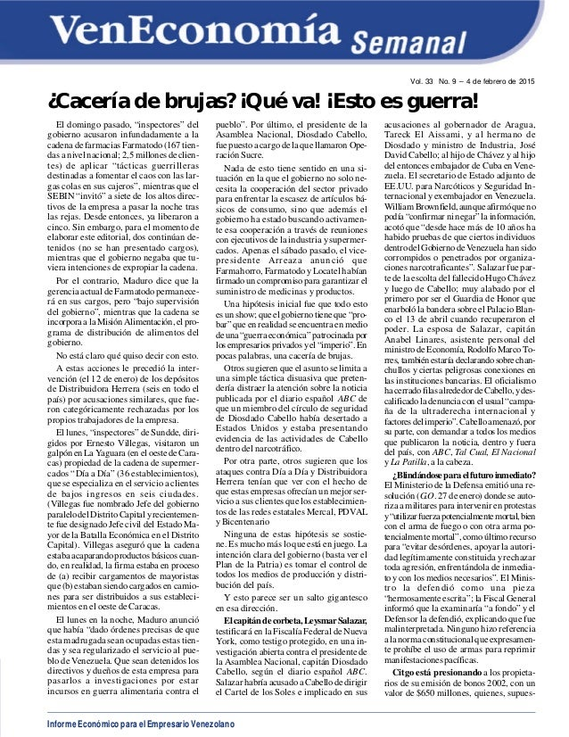 Informe Económico para el Empresario Venezolano Vol. 33 No. 9 – 4 de febrero de 2015 ¿Cacería de brujas? ¡Qué va! ¡Esto es...