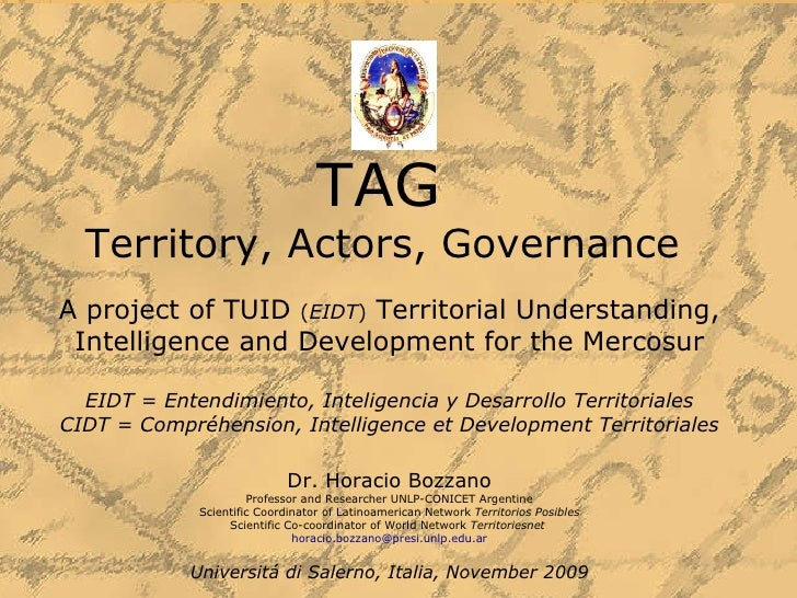 TAG  Territory, Actors, Governance  A project of TUID  ( EIDT )  Territorial Understanding, Intelligence and Development f...