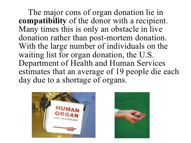 discussion on organ donation shortage Family physicians' role in discussing organ donation with there is a tremendous shortage discussion about organ donation can greatly benefit patients.