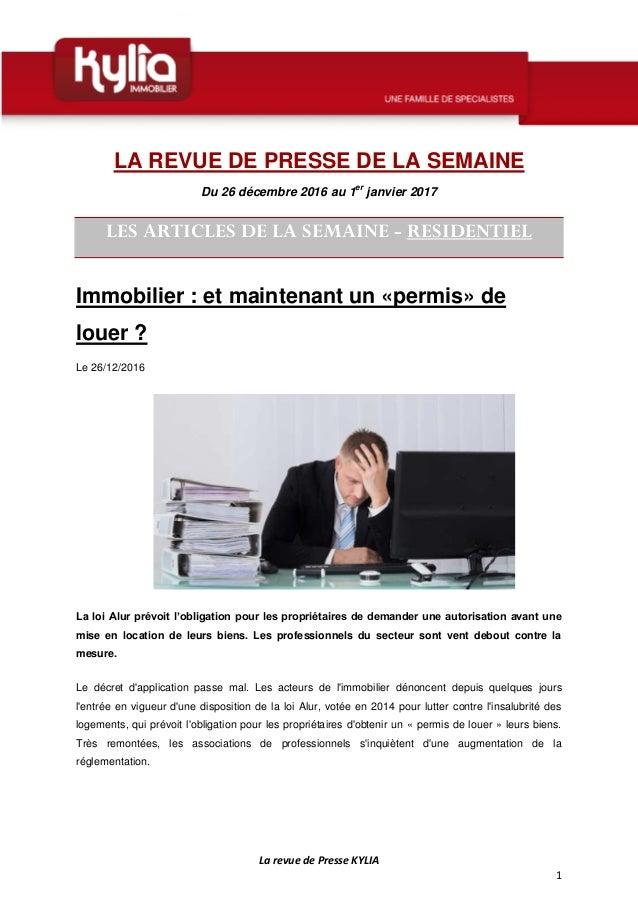 La revue de Presse KYLIA 1 LA REVUE DE PRESSE DE LA SEMAINE Du 26 décembre 2016 au 1er janvier 2017 LES ARTICLES DE LA SEM...