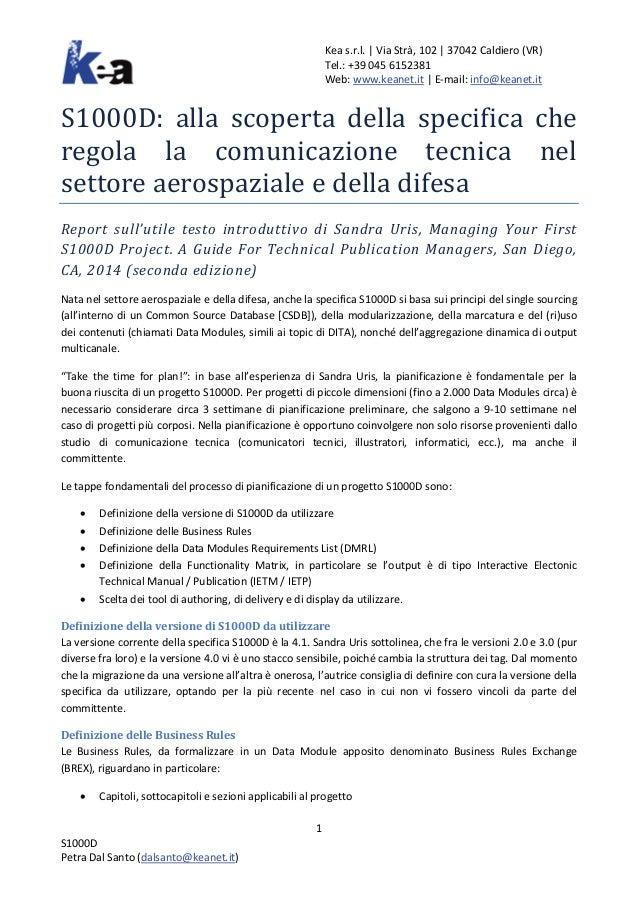 Kea s.r.l.   Via Strà, 102   37042 Caldiero (VR) Tel.: +39 045 6152381 Web: www.keanet.it   E-mail: info@keanet.it S1000D:...