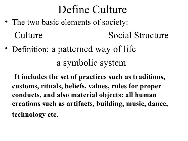 Define Culture E2 80 A2 The Two Basic Elements Of Society Culture Social Structure E2 80 A2 Definition