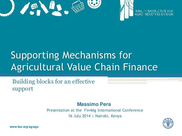 Supporting Mechanisms for Agricultural Value Chain Finance