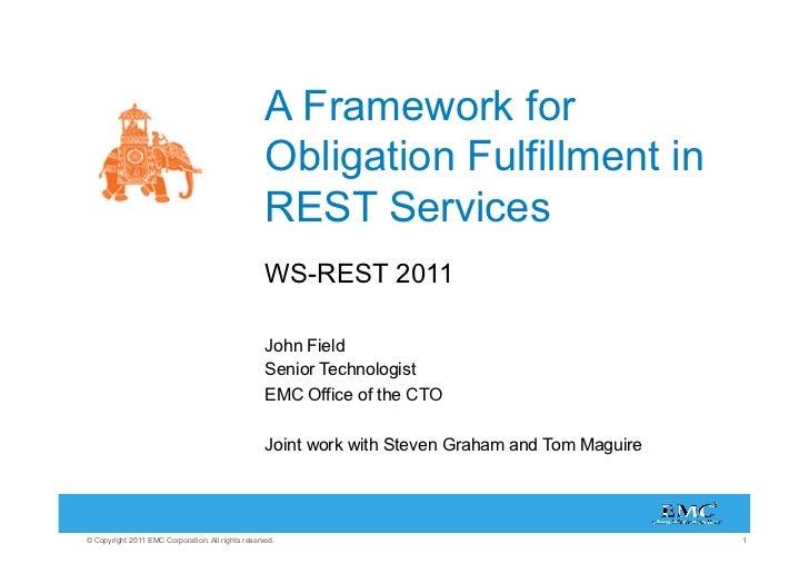 A Framework for                                                   Obligation Fulfillment in                               ...