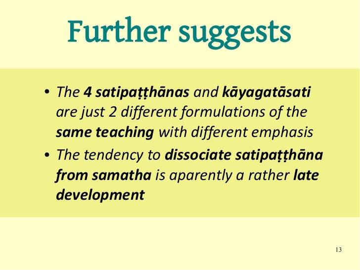Satipatthana Sutta Workshop S11 Samadhi In Kayanupassana border=
