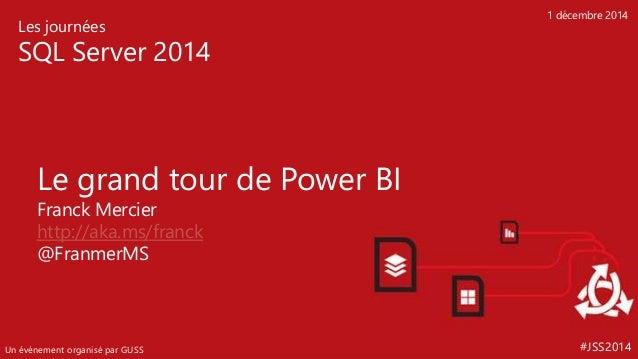 Jss2014  Le Grand Tour De Power Bi