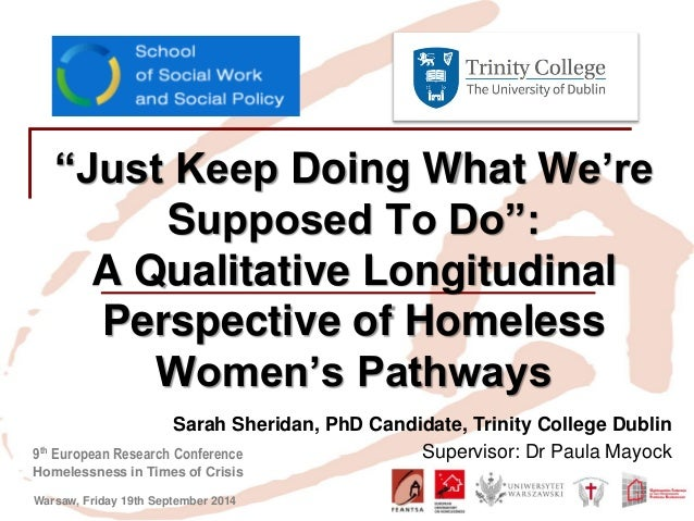 """9th European Research Conference  Homelessness in Times of Crisis  Warsaw, Friday 19th September 2014  """"Just Keep Doing Wh..."""