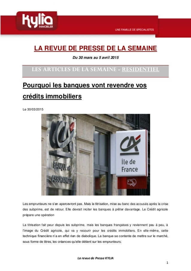 La revue de Presse KYLIA 1 LA REVUE DE PRESSE DE LA SEMAINE Du 30 mars au 5 avril 2015 LES ARTICLES DE LA SEMAINE - RESIDE...