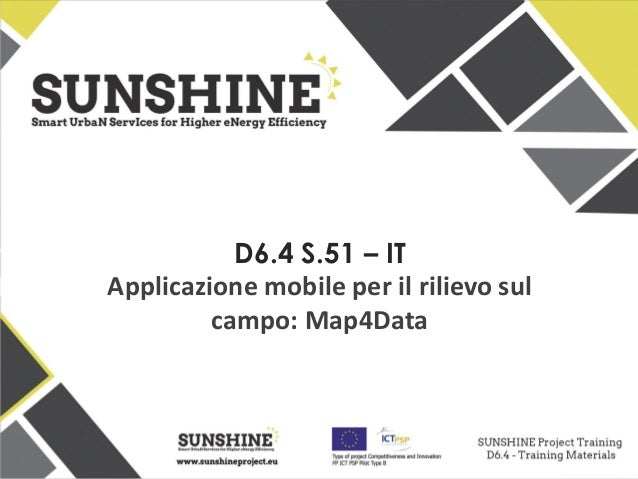 D6.4 S.51 – IT Applicazione mobile per il rilievo sul campo: Map4Data