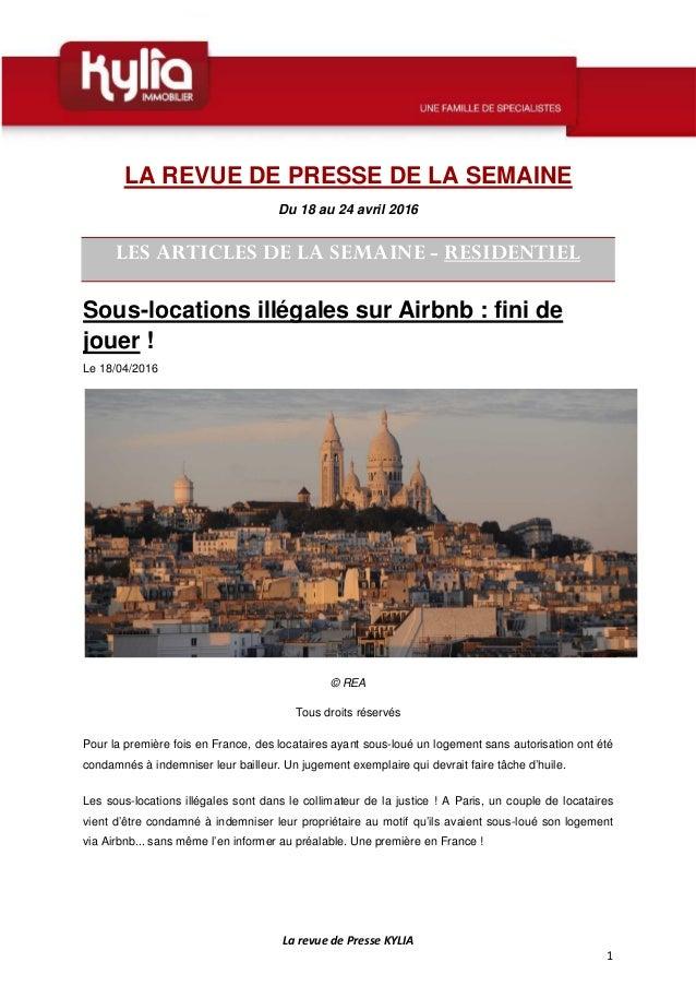 La revue de Presse KYLIA 1 LA REVUE DE PRESSE DE LA SEMAINE Du 18 au 24 avril 2016 LES ARTICLES DE LA SEMAINE - RESIDENTIE...