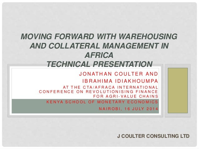 Moving forward with warehousing and collateral management in Africa technical presentation