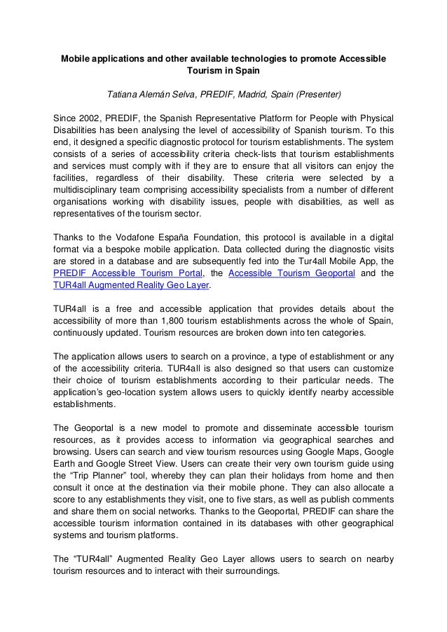Mobile applications and other available technologies to promote Accessible Tourism in Spain Tatiana Alemán Selva, PREDIF, ...
