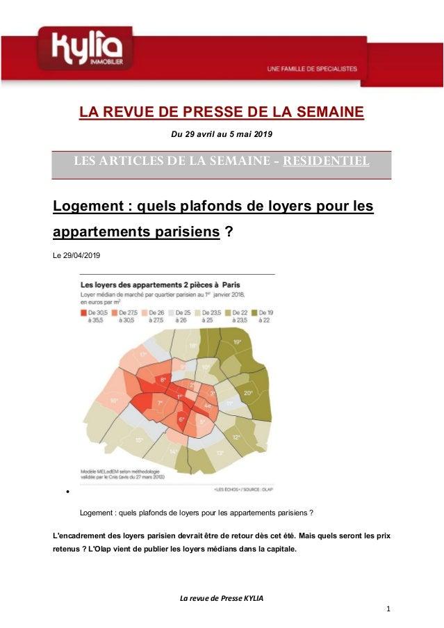 La revue de Presse KYLIA 1 LA REVUE DE PRESSE DE LA SEMAINE Du 29 avril au 5 mai 2019 LES ARTICLES DE LA SEMAINE - RESIDEN...