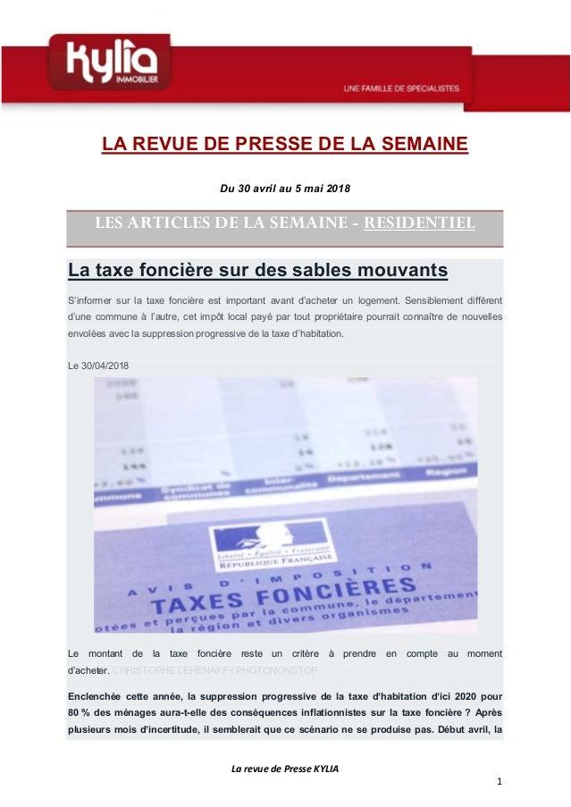 La revue de Presse KYLIA 1 LA REVUE DE PRESSE DE LA SEMAINE Du 30 avril au 5 mai 2018 LES ARTICLES DE LA SEMAINE - RESIDEN...
