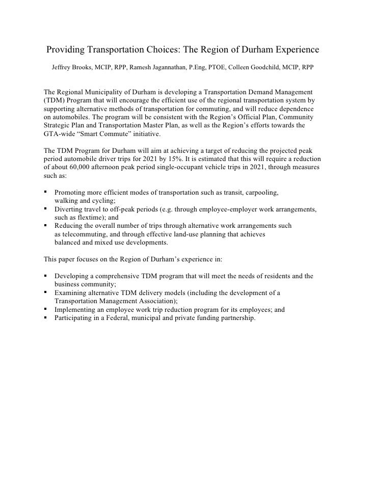 Providing Transportation Choices: The Region of Durham Experience     Jeffrey Brooks, MCIP, RPP, Ramesh Jagannathan, P.Eng...