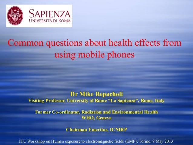 "Dr Mike RepacholiVisiting Professor, University of Rome ""La Sapienza"", Rome, ItalyFormer Co-ordinator, Radiation and Envir..."