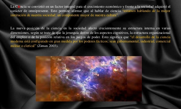 Resultado de imagen de La ciencia que estudia las leyes que determinan las estructura del Universo con referencia a la materia y la energía de la que está constituída