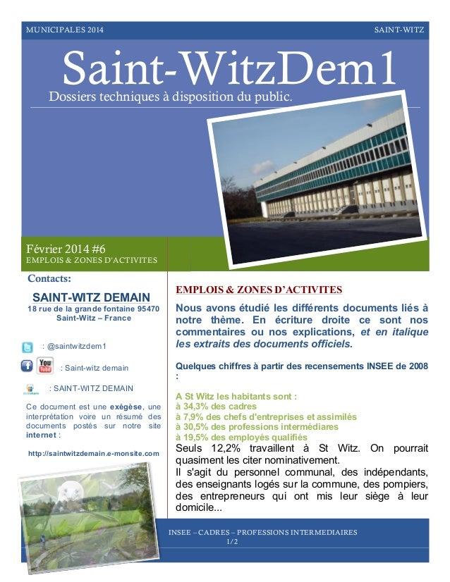 MUNICIPALES 2014  SAINT-WITZ  Saint-WitzDem1  Dossiers techniques à disposition du public.  Février 2014 #6 EMPLOIS & ZONE...