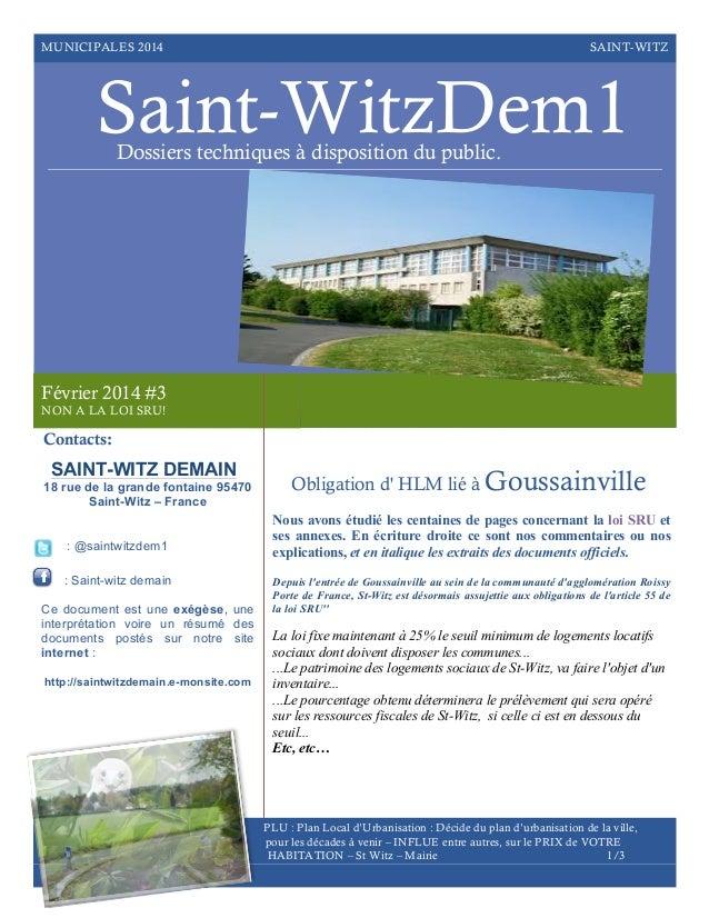 MUNICIPALES 2014  SAINT-WITZ  Saint-WitzDem1 Dossiers techniques à disposition du public.  Février 2014 #3 NON A LA LOI SR...