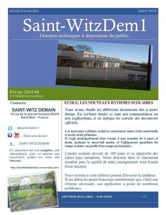 MUNICIPALES 2014  SAINT-WITZ  Saint-WitzDem1 Dossiers techniques à disposition du public.  Février 2014 #4 RYTHMES SCOLAIR...