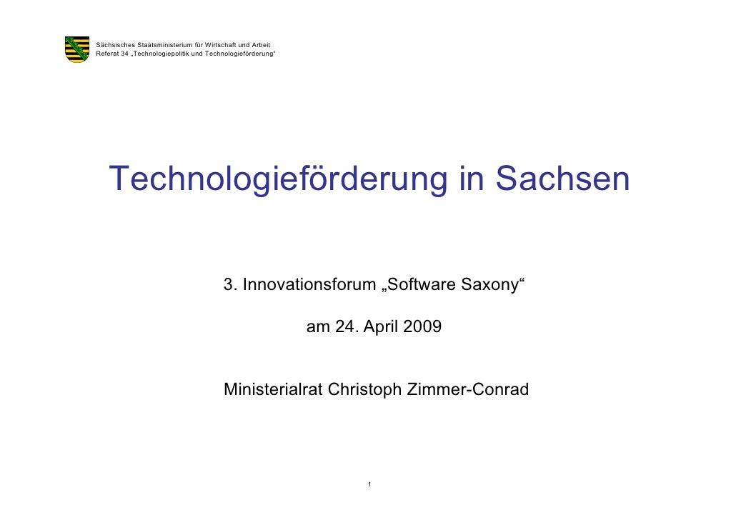"""Sächsisches Staatsministerium für Wirtschaft und Arbeit Referat 34 """"Technologiepolitik und Technologieförderung""""         T..."""