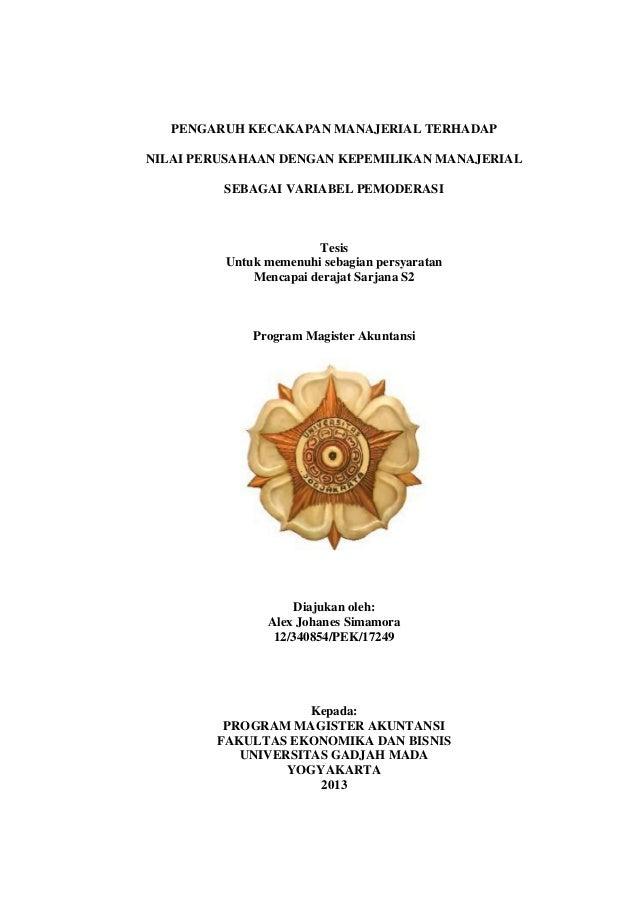 PENGARUH KECAKAPAN MANAJERIAL TERHADAP NILAI PERUSAHAAN DENGAN KEPEMILIKAN MANAJERIAL SEBAGAI VARIABEL PEMODERASI Tesis Un...