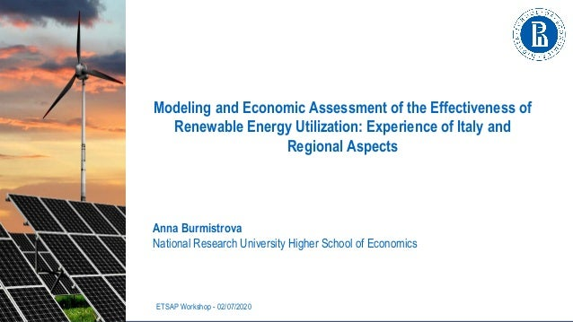 Anna Burmistrova National Research University Higher School of Economics ETSAP Workshop - 02/07/2020 Modeling and Economic...