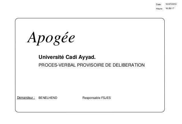 16:26:17 Date: Heure: 10/07/2013 Université Cadi Ayyad. BENELHEND Responsable FSJESDemandeur : Apogée PROCES-VERBAL PROVIS...