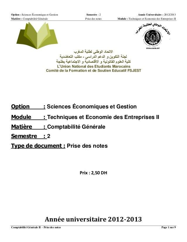 Option : Sciences Économique et Gestion Matière : Comptabilité Générale  Semestre : 2 Prise des notes  Année Universitaire...