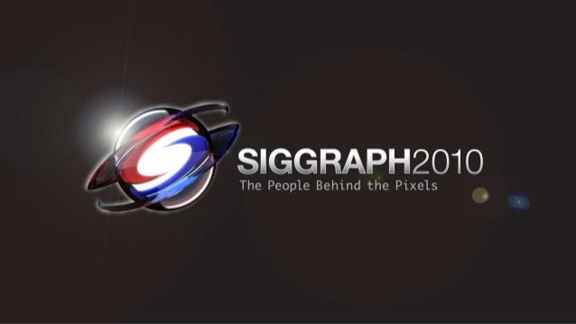 SIGGRAPH 2010 Filmic Tonemapping for Real-time Rendering Haarm-Pieter Duiker Duiker Research hpd@duikerresearch.com