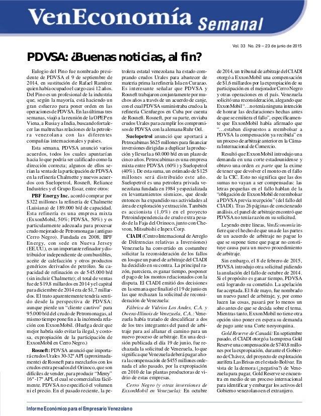 Informe Económico para el Empresario Venezolano Vol. 33 No. 29 – 23 de junio de 2015 PDVSA: ¿Buenas noticias, al fin? Eulo...