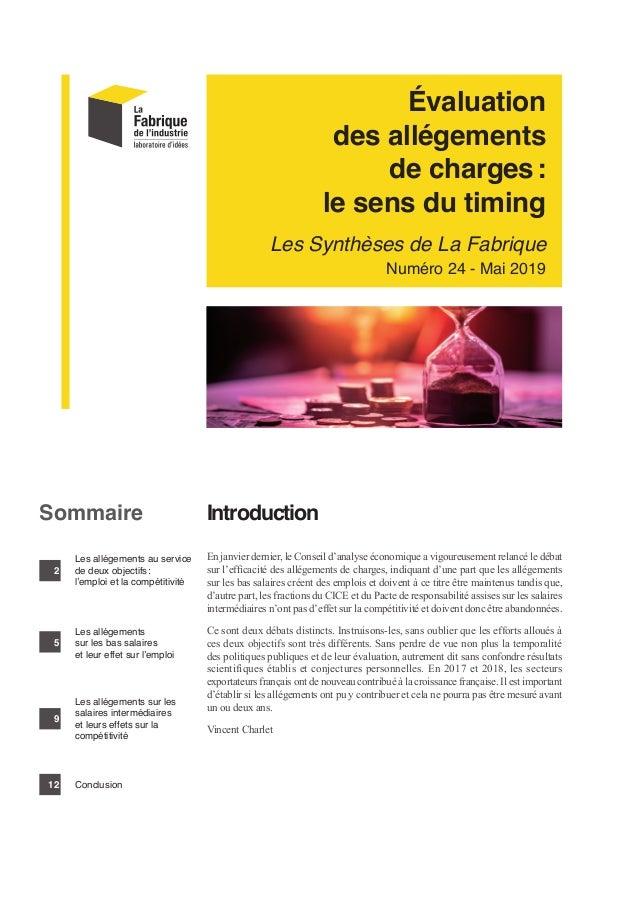 Évaluation des allégements de charges: le sens du timing Les Synthèses de La Fabrique Numéro 24 - Mai 2019 Introduction En...
