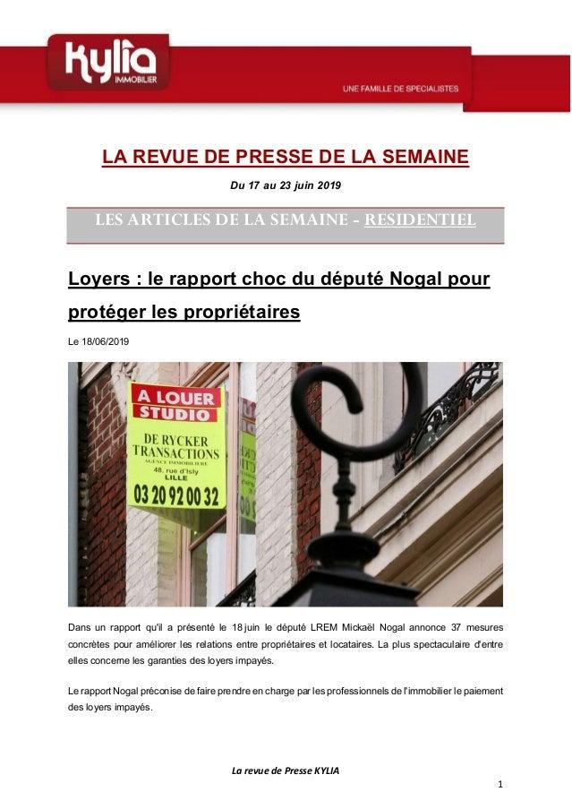 La revue de Presse KYLIA 1 LA REVUE DE PRESSE DE LA SEMAINE Du 17 au 23 juin 2019 LES ARTICLES DE LA SEMAINE - RESIDENTIEL...