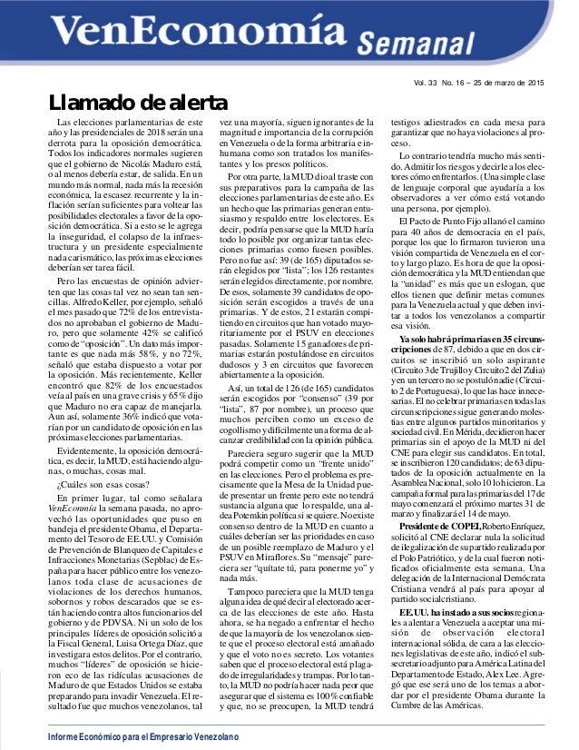 Informe Económico para el Empresario Venezolano Vol. 33 No. 16 – 25 de marzo de 2015 Llamado de alerta Las elecciones parl...