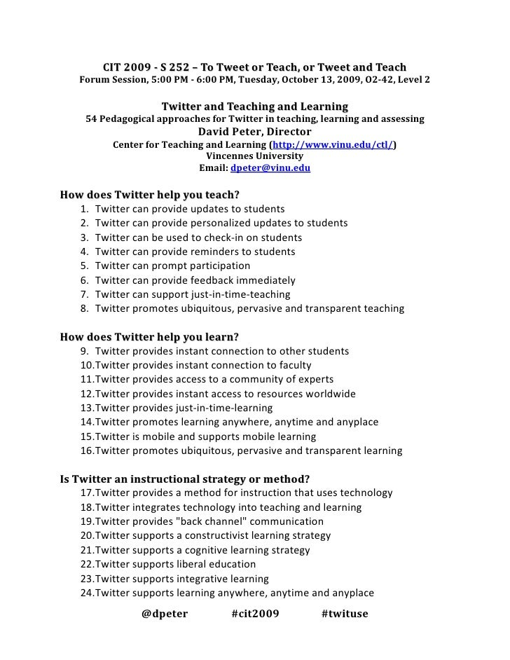 CIT 2009 - S 252 – To Tweet or Teach, or Tweet and Teach     Forum Session, 5:00 PM - 6:00 PM, Tuesday, October 13, 2009, ...