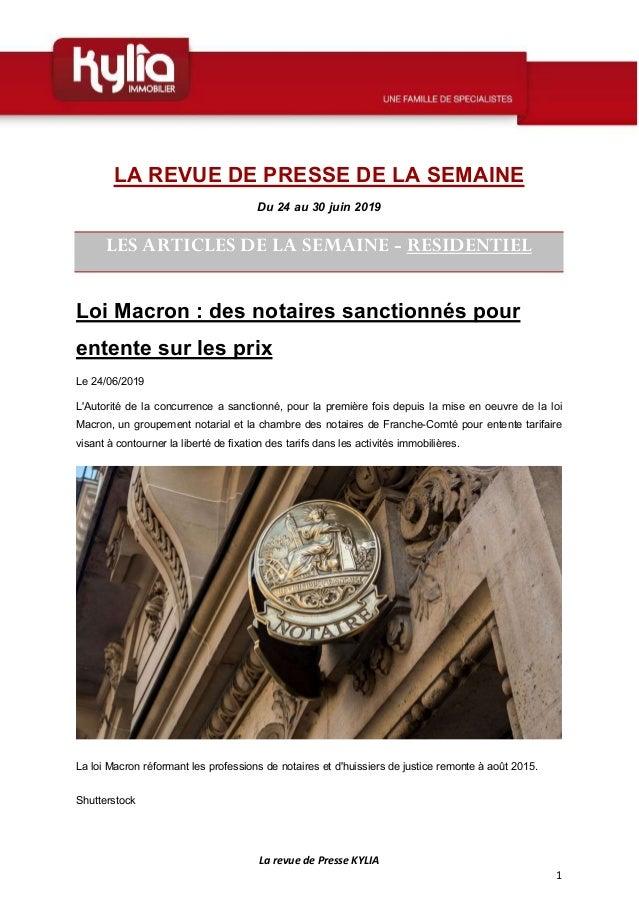 La revue de Presse KYLIA 1 LA REVUE DE PRESSE DE LA SEMAINE Du 24 au 30 juin 2019 LES ARTICLES DE LA SEMAINE - RESIDENTIEL...