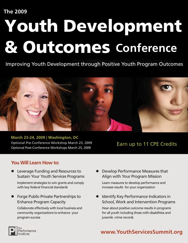 The 2009   Youth Development & Outcomes Conference Improving Youth Development through Positive Youth Program Outcomes    ...
