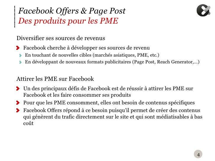 Facebook Offers & Page PostDes produits pour les PMED iversifier ses sources de revenus  Facebook cherche à développer se...