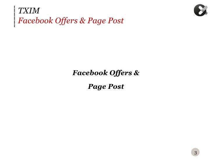TXIM : Facebook offers et page post Slide 3