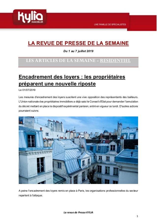 La revue de Presse KYLIA 1 LA REVUE DE PRESSE DE LA SEMAINE Du 1 au 7 juillet 2019 LES ARTICLES DE LA SEMAINE - RESIDENTIE...