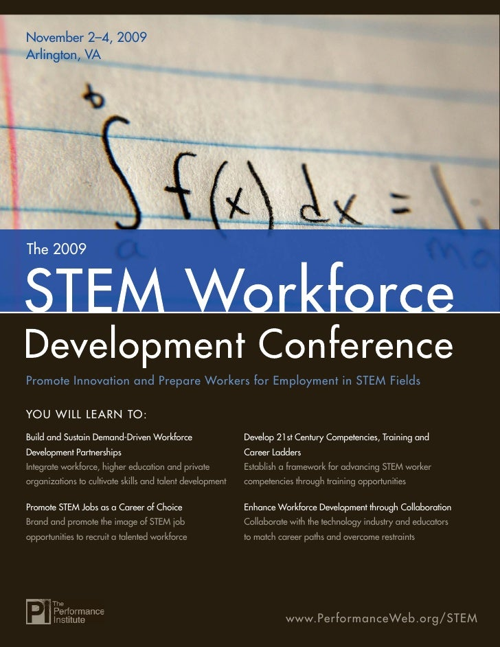 November 2–4, 2009 Arlington, VA     The 2009     Promote Innovation and Prepare Workers for Employment in STEM Fields  YO...